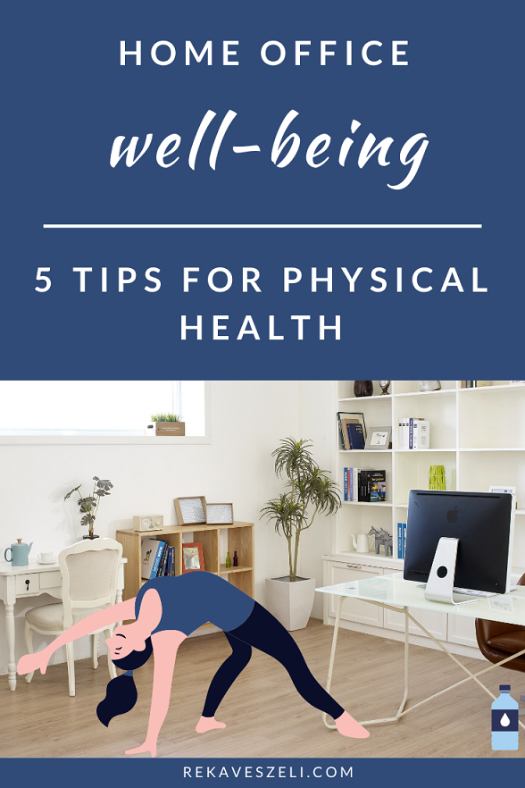 Healthy, Physical well-being, working from home the right way