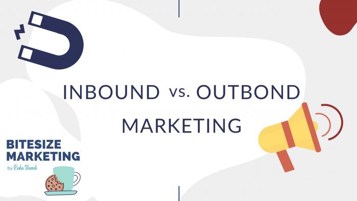 BiteSize, bite-size, snackable, marketing, marketing tips, basics of marketing, inbound marketing, outbound marketing, inbound vs outbound