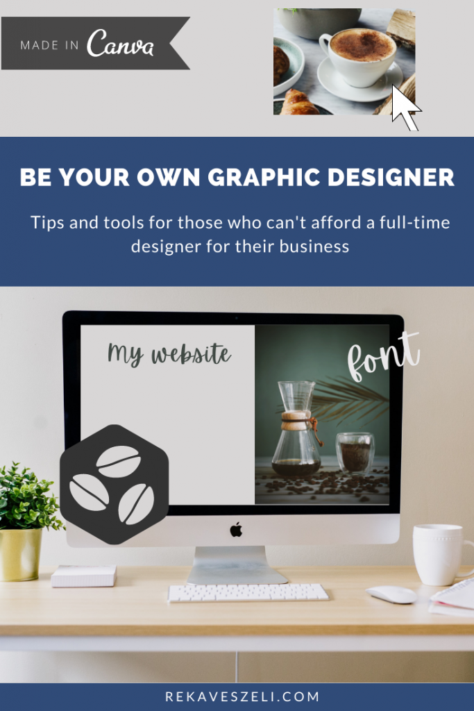 Pinterest image for post - Be Your Own Graphic Deigner
